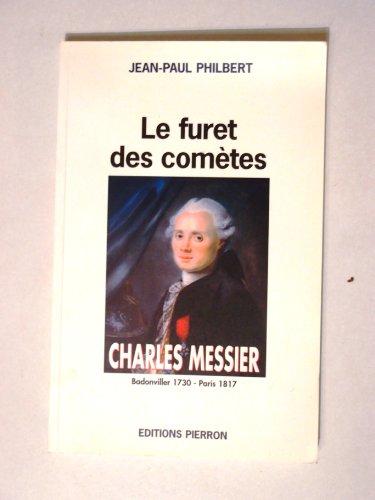 9782708502475: Charles Messier : Le Furet des Com�tes