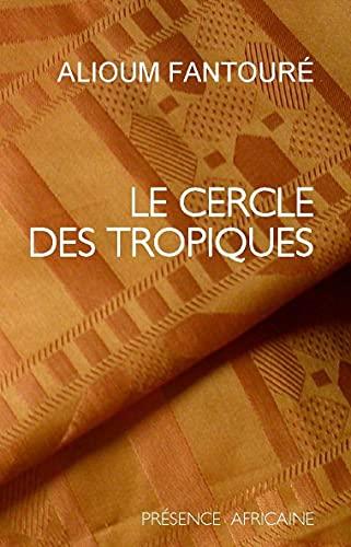 9782708702776: Le cercle des tropiques: Roman
