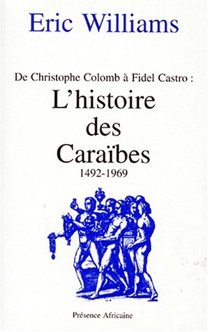 De Christophe Colomb Ã: Fidel Castro (9782708703131) by Williams, Eric