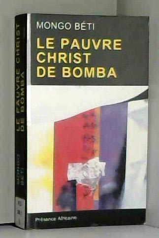 9782708703261: Le pauvre Christ de Bomba: [écrits] (French Edition)