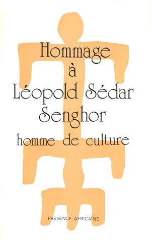 9782708703339: Hommage a Leopold Sedar Senghor, homme de culture