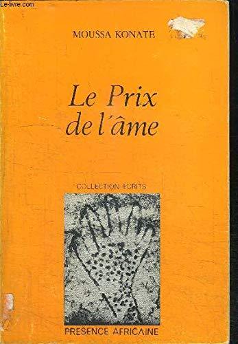 9782708703902: Le prix de l'ame: Roman (Collection Ecrits) (French Edition)