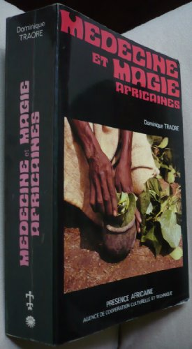 9782708704282: Medicine et magie africaines, ou, Comment le noir se soigne-t-il? (French Edition)