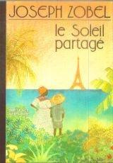 Le soleil partagé: nouvelles (2708704362) by Joseph Zobel