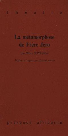 La métamorphose de Frère Jéro (French Edition) (2708704672) by [???]