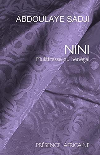 Nini : Mulâtresse du Sà nà gal: Abdoulaye Sadji