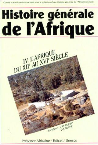 9782708705500: Histoire générale de l'Afrique, tome 4 : L'Afrique du XIIe au XVIe siècle