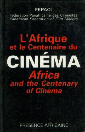 9782708705883: L'Afrique et le centenaire du cinéma (French Edition)