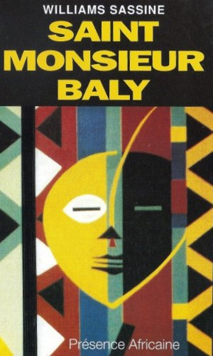 Saint Monsieur Baly: Roman (2708705954) by Sassine, Williams