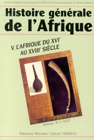 9782708706460: Histoire g�n�rale de l'Afrique, tome 5 : L'Afrique du XVIe au XVIIIe si�cle