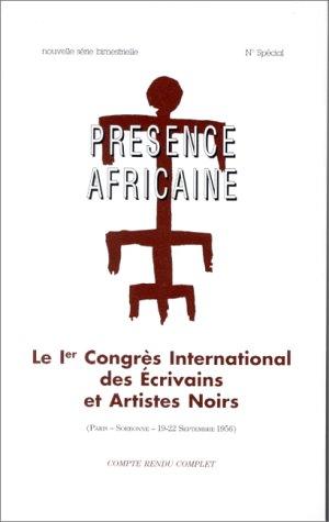 9782708706521: Le Ier Congrès international des écrivains et artistes noirs: Paris, Sorbonne, 19-22 septembre 1956 : compte-rendu complet