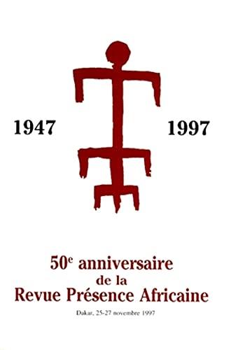 9782708706743: 50e anniversaire de Présence africaine: Colloque de Dakar, 25-27 novembre 1997