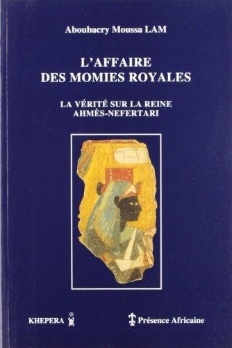 L'affaire des momies royales (French Edition): Lam Aboubacry Moussa