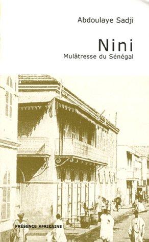 Nini (French Edition): Abdoulaye Sadji