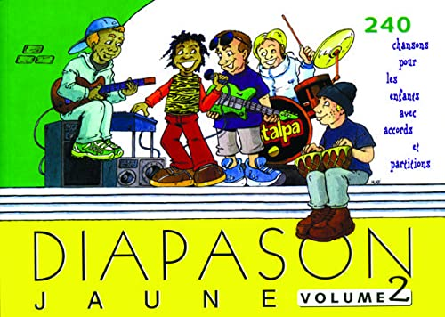 9782708880658: Diapason Jaune : Tome 2, Carnet de 240 chants avec partitions et accords