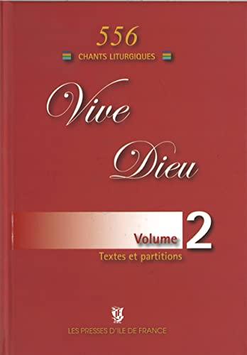9782708880986: Vive Dieu Volume 2 - 556 Chants Liturgiques