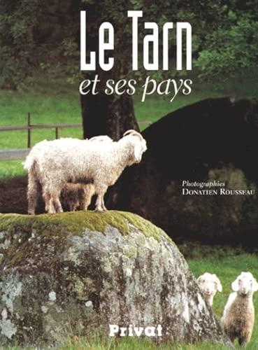 9782708904736: Le Tarn et ses pays