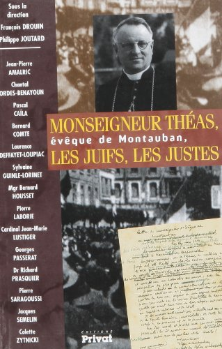 Monseigneur Theas Eveque de Montauban (French Edition): Drouin