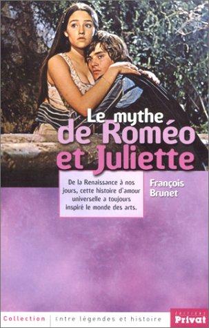 9782708908086: Le Mythe de Roméo et Juliette