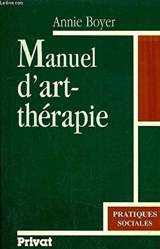 9782708912663: Manuel art thérapie