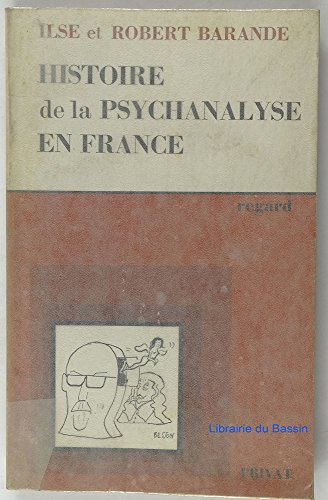9782708913240: Histoire de la psychanalyse en France (Regard) (French Edition)