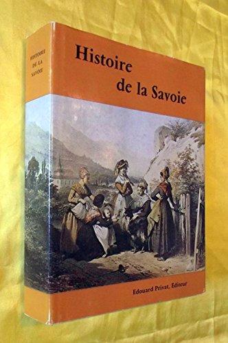 9782708916371: Histoire de la Savoie (Univers de la France et des pays francophones. série: Histoire des provinces)