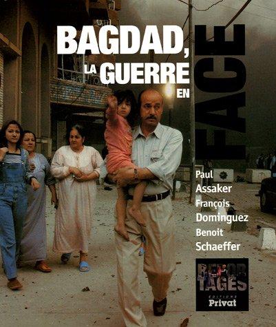 9782708917255: Bagdad, la guerre en face
