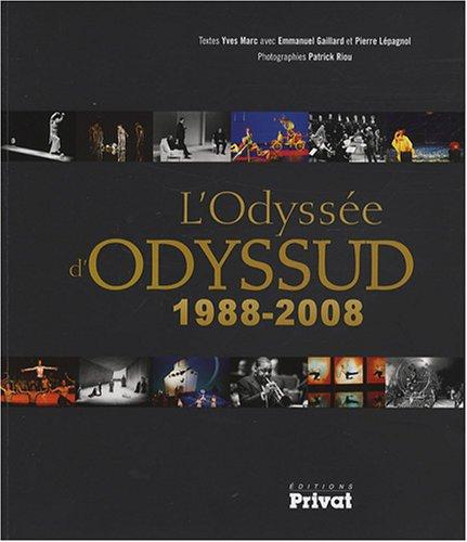 L'Odyssée d'Odyssud (French Edition): Pierre Lépagnol