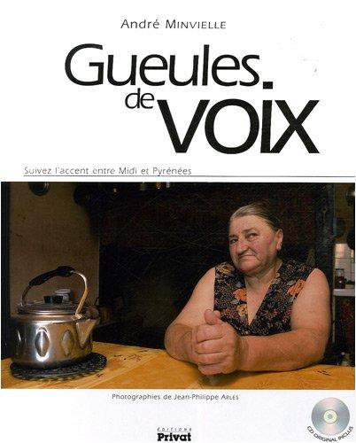 9782708917521: Gueules de voix : Suivez l'accent entre Midi et Pyrénées (1CD audio)