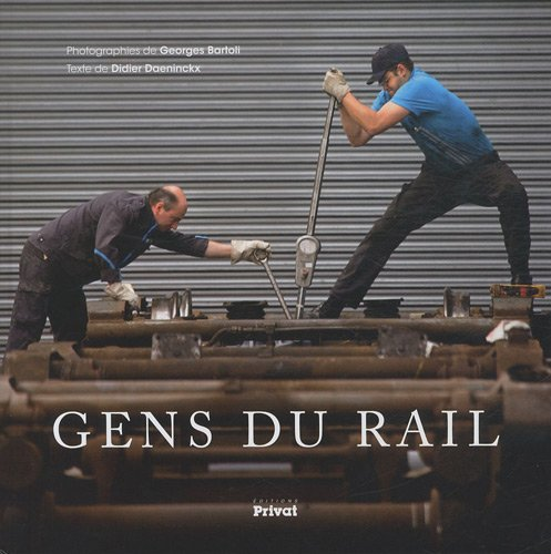 9782708917613: Gens du rail