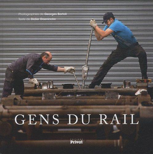 Gens du rail (French Edition): Didier Daeninckx