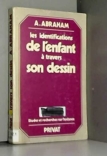 Les identifications de l'enfant a travers son: Ada Abraham