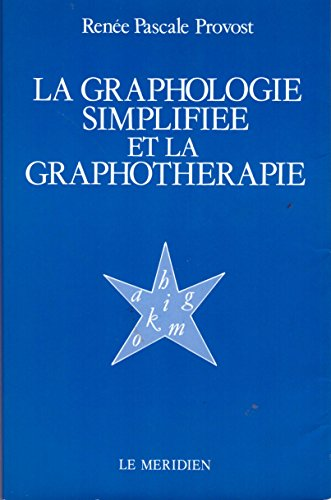 9782708918689: La graphologie simplifiée et la graphothérapie