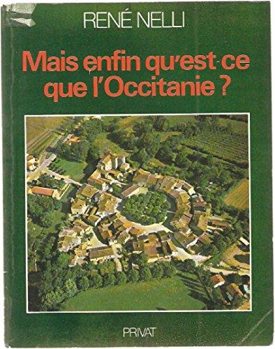 9782708923638: Mais enfin qu'est ce que l'occitanie ? Editions Privat. 1978. (Occitanie, Régionalisme)