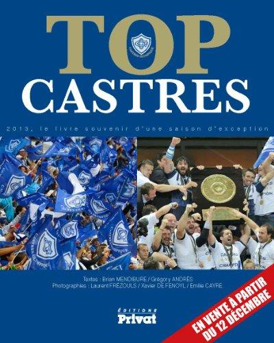 9782708928305: Top Castres : Le livre souvenir d'une saison d'exception