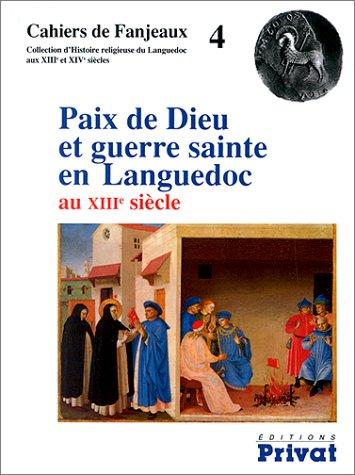 9782708934030: PAIX DE DIEU ET GUERRE SAINTE EN LANGUEDOC