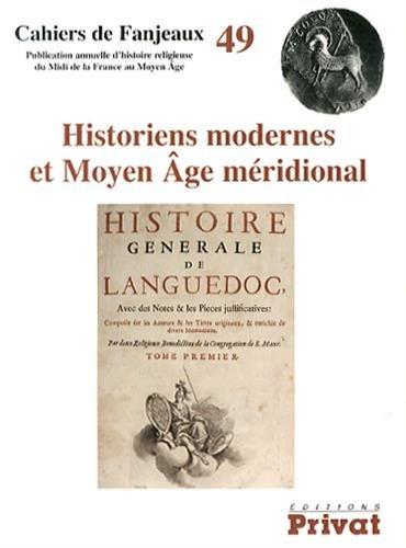 9782708934528: Historiens modernes et Moyen Age méridional
