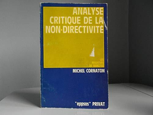 9782708935037: Analyse critique de la non-directivite: Les malheurs de narcisse (EPPSOS) (French Edition)