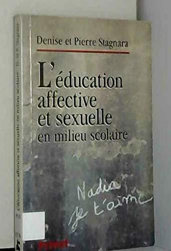 L'éducation affective et sexuelle en milieu scolaire (Forpereco) - Stagnara, Denise; Stagnara, Pierre