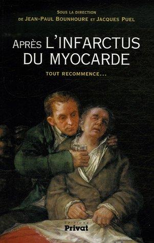 """""""après l'infarctus du myocarde ; tout recommence..."""": Collectif"""
