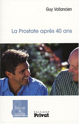 9782708936584: La Prostate après 40 ans