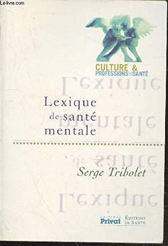 9782708944077: Lexique De Santé Mentale