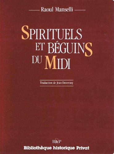 Spirituels et Béguins du Midi. Traduction de Jean Duvernoy.: MANSELLI (Raoul)