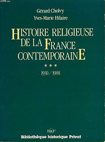 9782708953444: Histoire religieuse de la France contemporaine
