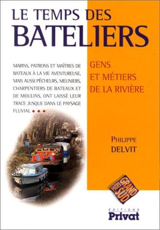 9782708954120: Le Temps des bateliers
