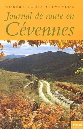 Journal de Route en Cevennes: Stevenson, Robert Louis
