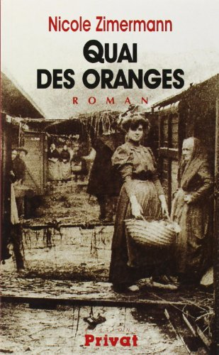 Quai des oranges (French Edition): Nicole Zimermann