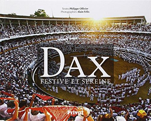 Dax: Leon Mazzella, Alain Felix