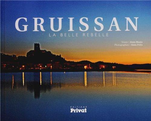 Gruissan , la belle rebelle: Alain Baute, Alain Felix