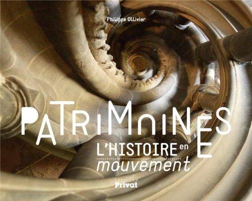 Patrimoines: Philippe Ollivier